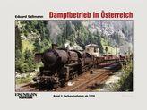 Dampfbetrieb in Österreich. Bd.2