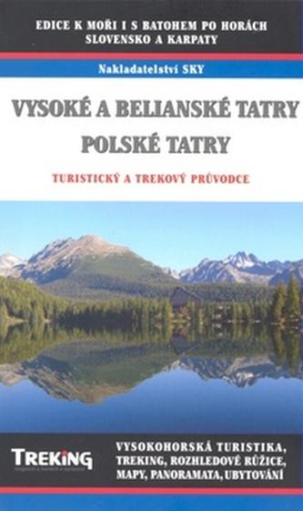 Vysoké a Belianské Tatry, Polské Tatry