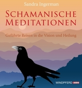 Schamanische Meditationen, 2 Audio-CDs