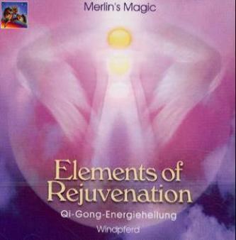 Elements of Rejuvenation, 1 Audio-CD - Merlin's Magic