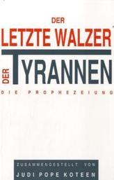Der letzte Walzer der Tyrannen