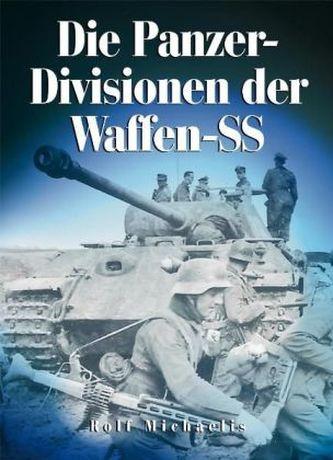 Die Panzer-Divisionen der Waffen-SS - Michaelis, Rolf