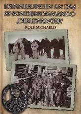 Erinnerungen an das SS-Sonderkommando 'Dirlewanger'