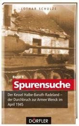 Der Kessel Halbe-Baruth-Radeland - der Durchbruch zur Armee Wenck im April 1945