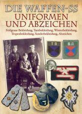Die Waffen-SS - Uniformen und Abzeichen. Die Waffen-SS - Uniforms And Insignia