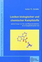Lexikon biologischer und chemischer Kampfstoffe und Erreger von Tier- und Pflanzenkrankheiten, die als Kampfstoff nutzbar sind
