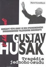 V hlavní roli Gustáv Husák