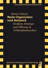 Weder Organisation noch Netzwerk