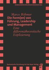 Die Form(en) von Führung, Leadership und Management