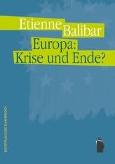 Europa: Krise und Ende?