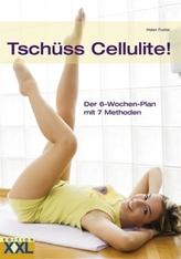 Tschüss Cellulite!