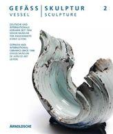 Gefäß Skulptur. Bd.2