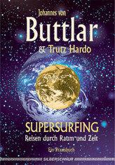 Supersurfing, Reisen durch Raum und Zeit