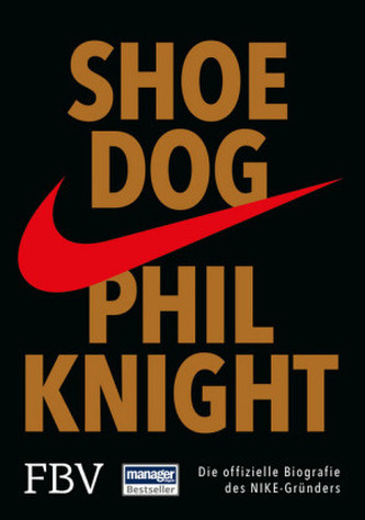 Shoe Dog - Knight, Phil