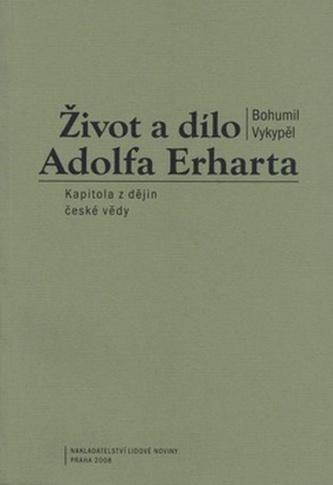 Život a dílo Adolfa Erharta