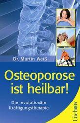 Osteoporose ist heilbar!