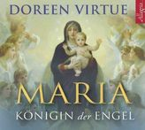 Maria - Königin der Engel, 1 Audio-CD