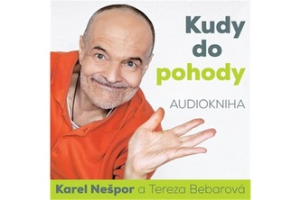 CD - Kudy do pohody - Karel Nešpor