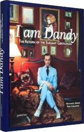 I am Dandy