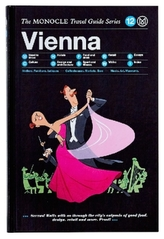 The Monocle Travel Guide Series: Vienna
