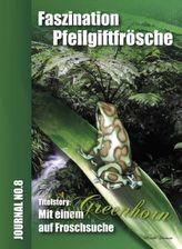 Faszination Pfeilgiftfrösche - Mit einem Greenhorn auf Froschsuche