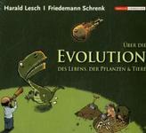 Über die Evolution des Lebens, der Pflanzen & Tiere, 1 Audio-CD