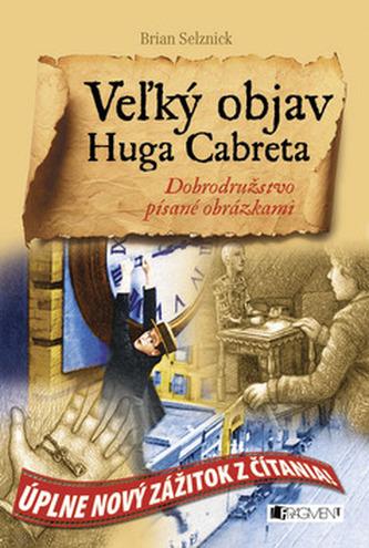Vežký objav Huga Cabreta