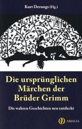 Die ursprünglichen Märchen der Brüder Grimm