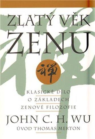 Zlatý věk zenu - Jingxiong Wu