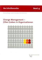 Change Management - (Über-)Leben in Organisationen