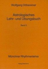 Astrologisches Lehr- und Übungsbuch. Bd.3