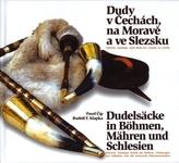 Dudelsäcke in Böhmen, Mähren und Schlesien, m. Audio-CD. Dudy v Cechach, na Morave a ve Slezsku