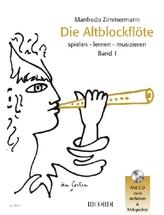 Die Altblockflöte spielen, lernen, musizieren, m. Audio-CD. Bd.1