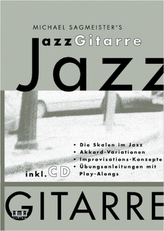 Michael Sagmeister's Jazzgitarre, m. Audio-CD