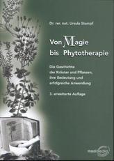 Von Magie bis Phytotherapie