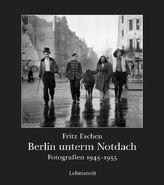 Berlin unterm Notdach
