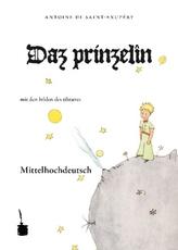 Daz prinzelîn. Der kleine Prinz, mittelhochdeutsche Sprache