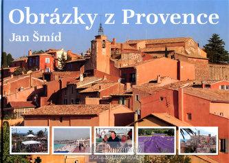 Obrázky z Provence - 2. doplněné vydání - Jan Šmíd