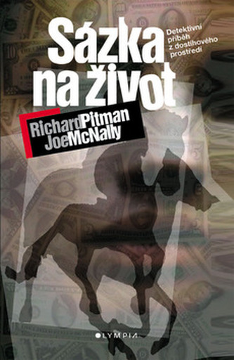 Sázka na život - Richard Pitman