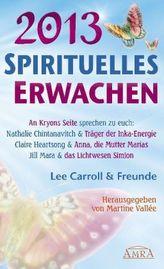 Spirituelles Erwachen 2013