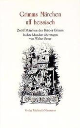 Grimms Märchen uff hessisch