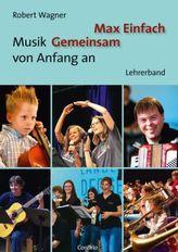 Max Einfach - Musik Gemeinsam von Anfang an, Lehrerband