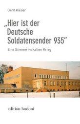 'Hier ist der Deutsche Soldatensender 935'