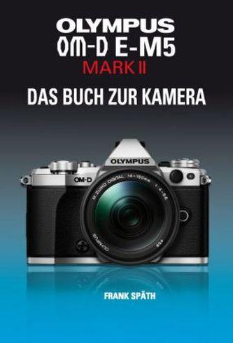OLYMPUS OM-D E-M5 MARK II - Späth, Frank