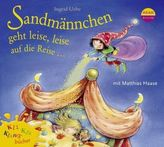 Sandmannchen geht leise, leise auf die Reise, 1 Audio-CD