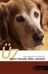 Ü7 - Wenn Hunde älter werden