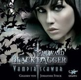Black Dagger - Vampirschwur, 4 Audio-CDs