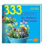 333 Ideen für Balkon & Terrasse