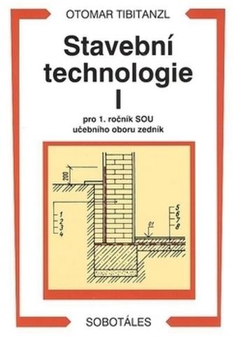 Stavební technologie I. pro SOU