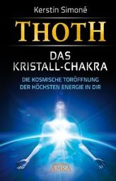Thoth - das Kristall-Chakra